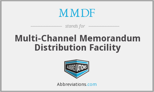 What does MMDF stand for?