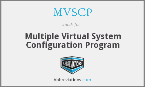 What does MVSCP stand for?