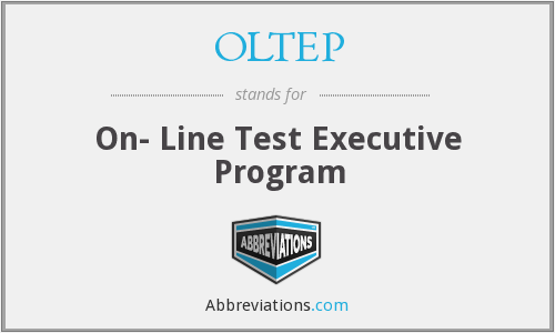 OLTEP - On- Line Test Executive Program