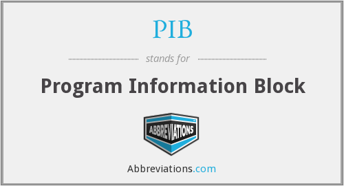 PIB - Program Information Block