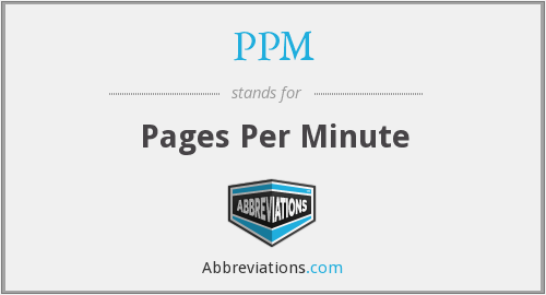 PPM - Pages Per Minute