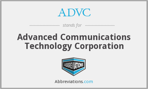 ADVC - Advanced Communications Technology Corporation