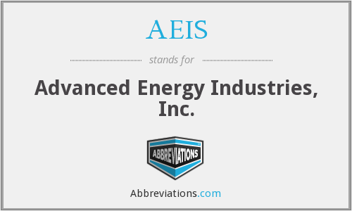 AEIS - Advanced Energy Industries, Inc.