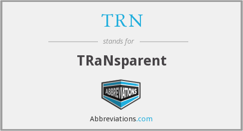 What is the abbreviation for transparent?