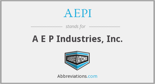 AEPI - A E P Industries, Inc.