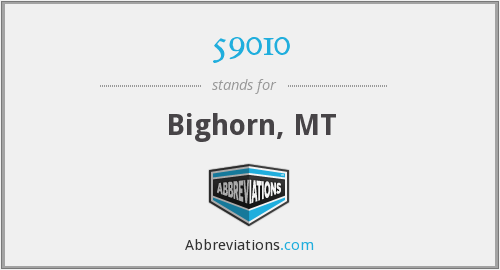 59010 - Bighorn, MT