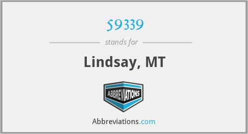59339 - Lindsay, MT