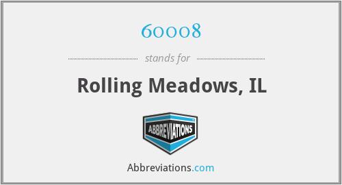 60008 - Rolling Meadows, IL