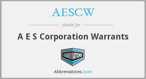 AESCW - A E S Corporation Warrants