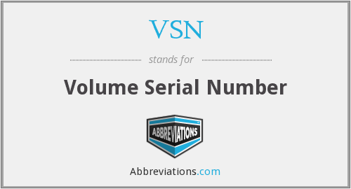VSN - Volume Serial Number