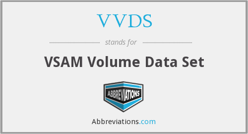 VVDS - VSAM Volume Data Set