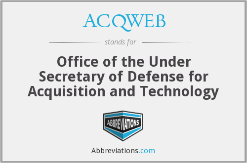 ACQWEB - Office of the Under Secretary of Defense for Acquisition and Technology