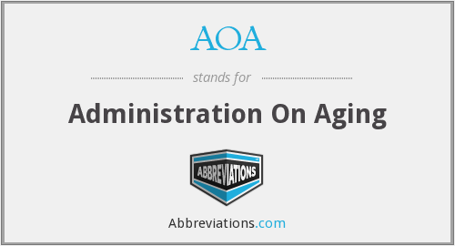 AOA - Administration On Aging