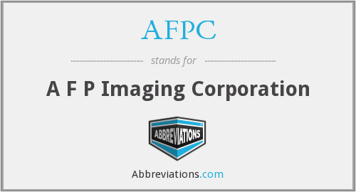AFPC - A F P Imaging Corporation