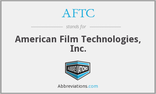 AFTC - American Film Technologies, Inc.