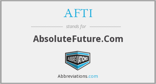AFTI - AbsoluteFuture.Com