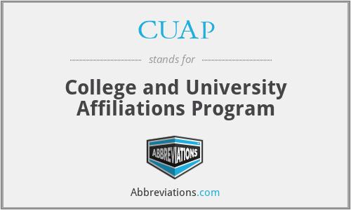 CUAP - College and University Affiliations Program