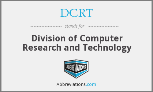 DCRT - Division of Computer Research and Technology
