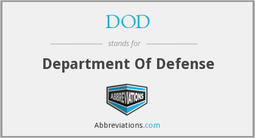 DOD - Department Of Defense