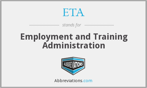 ETA - Employment and Training Administration