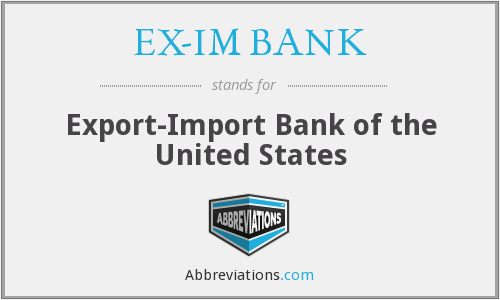 What does EX-IM BANK stand for?