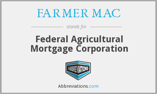 What does FARMER MAC stand for?