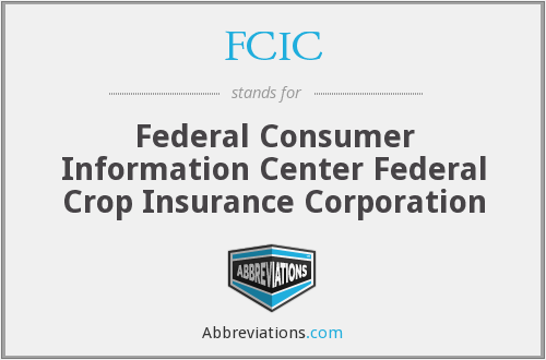 FCIC - Federal Consumer Information Center Federal Crop Insurance Corporation