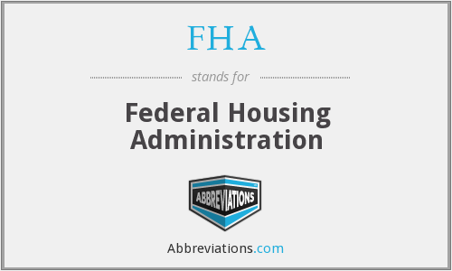 What does FHA stand for?