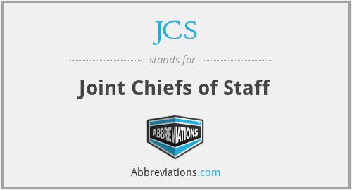 JCS - Joint Chiefs of Staff