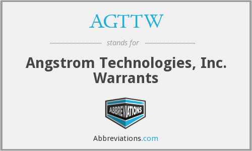 AGTTW - Angstrom Technologies, Inc. Warrants