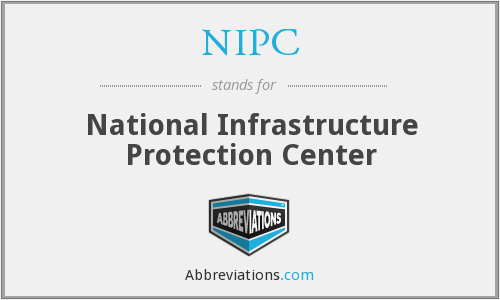 NIPC - National Infrastructure Protection Center
