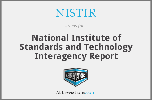 What does NISTIR stand for?