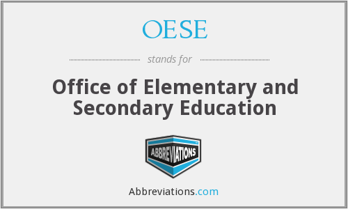 OESE - Office of Elementary and Secondary Education