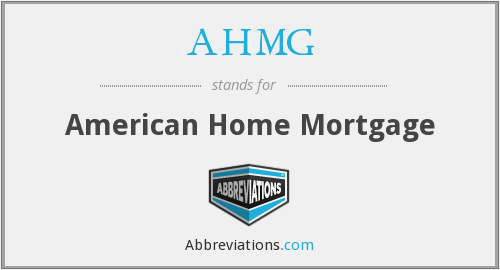 AHMH - American Home Mortgage