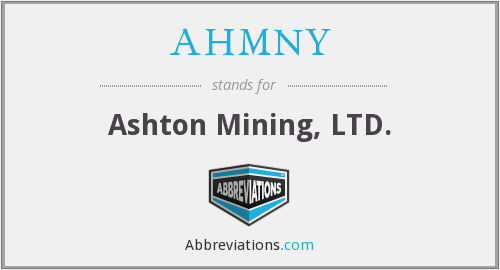 AHMNY - Ashton Mining, LTD.
