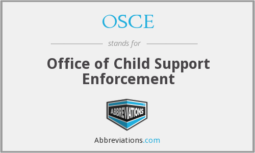 OSCE - Office of Child Support Enforcement