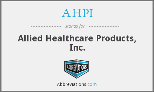 AHPI - Allied Healthcare Products, Inc.
