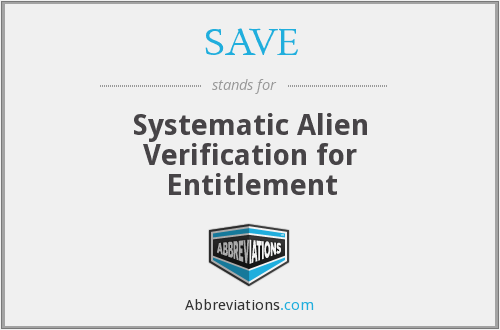 SAVE - Systematic Alien Verification for Entitlement