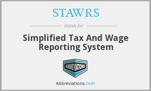 STAWRS - Simplified Tax And Wage Reporting System