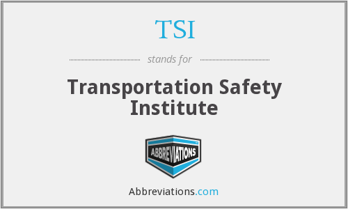 TSI - Transportation Safety Institute