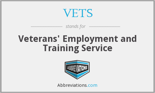 What does VETS stand for?