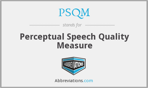 PSQM - Perceptual Speech Quality Measure