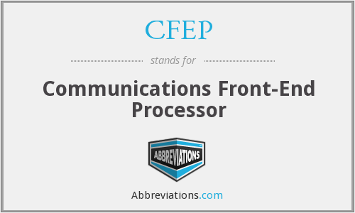 CFEP - Communications Front-End Processor