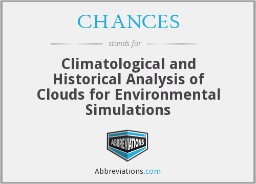 CHANCES - Climatological and Historical Analysis of Clouds for Environmental Simulations