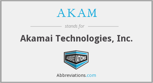 AKAM - Akamai Technologies, Inc.