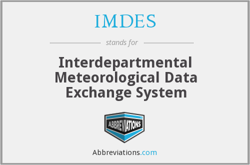 What does IMDES stand for?