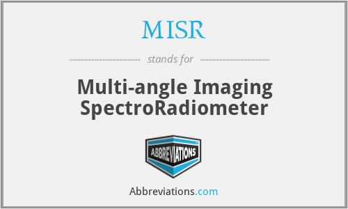 MISR - Multi-angle Imaging SpectroRadiometer