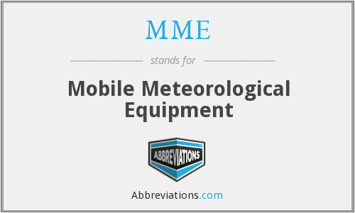 MME - Mobile Meteorological Equipment