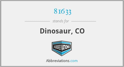 81633 - Dinosaur, CO