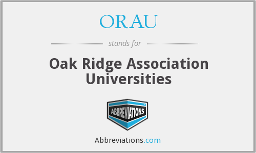 ORAU - Oak Ridge Association Universities